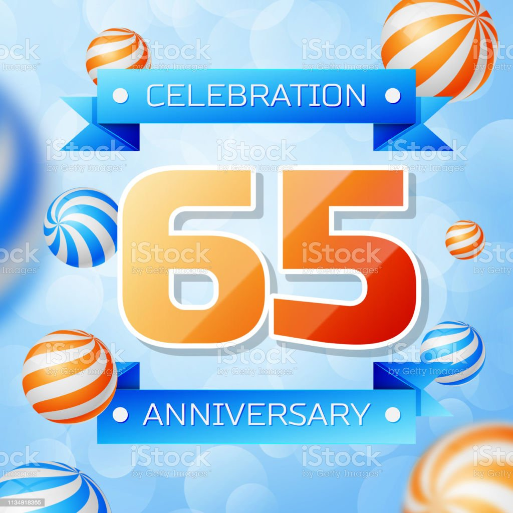 Realistic Sixty Five Years Anniversary Celebration Design Banner Gold Numbers And Blue Ribbons Balloons On Background