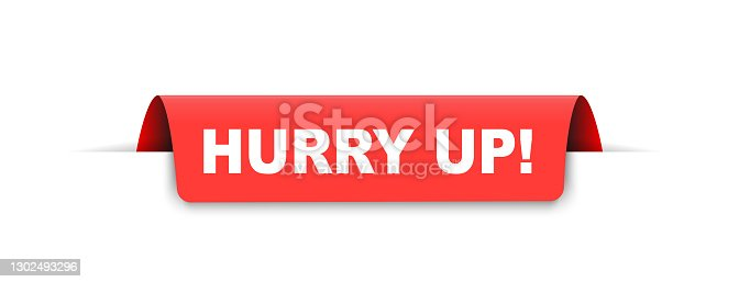 Red banner with tex hurry up ribbon vector illustration.