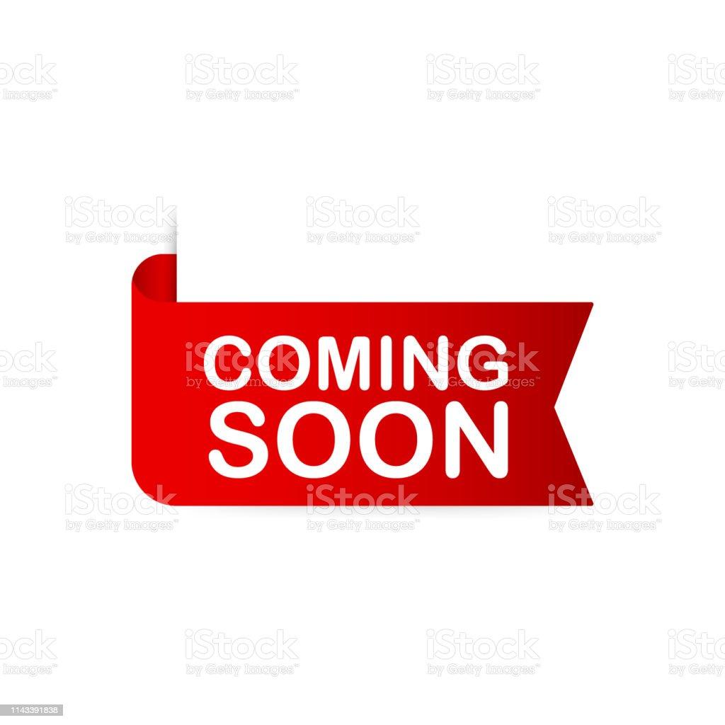 Ruban rouge à venir bientôt. Bannière de promotion à venir bientôt. Illustration vectorielle. - Illustration vectorielle