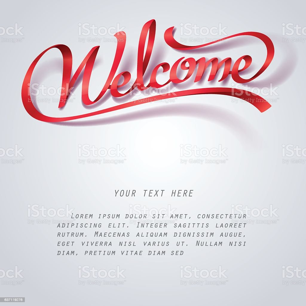 Red ribbon of Welcome you calligraphy hand lettering vector art illustration