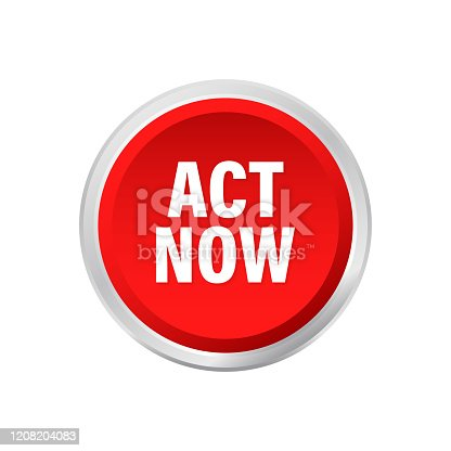 Red round act now button on white background. Vector stock illustration