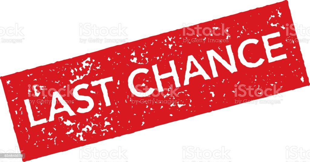 Image result for last chance no background