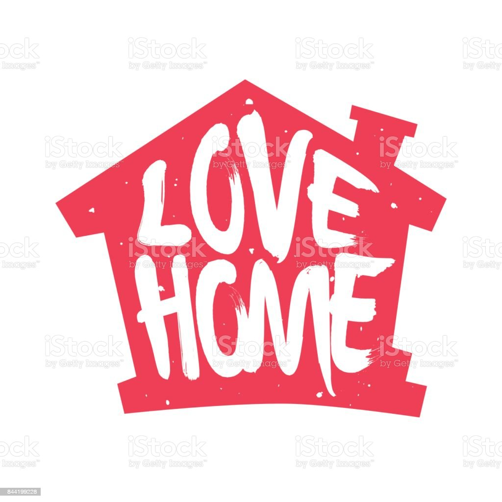 Red Silhouette Of The House With Lettering Text Love Home Vector ...