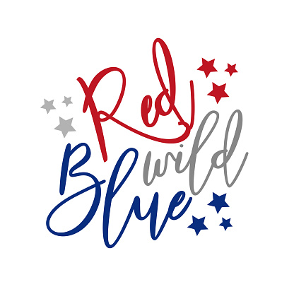 Red Wild Blue - Happy Independence Day, lettering design illustration.