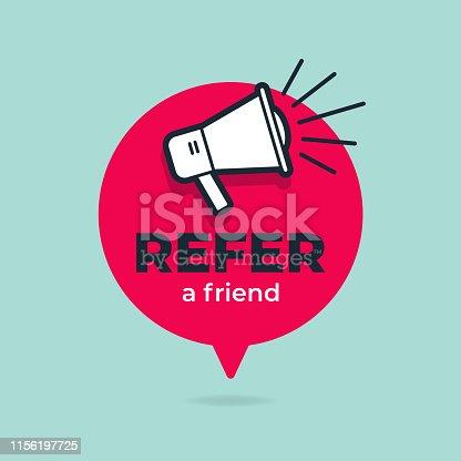 istock Refer a friend with loudspeaker in speech bubble. 1156197725