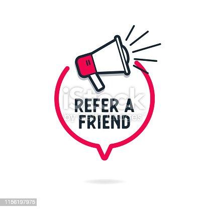 istock Refer a friend with loudspeaker in speech bubble. 1156197975