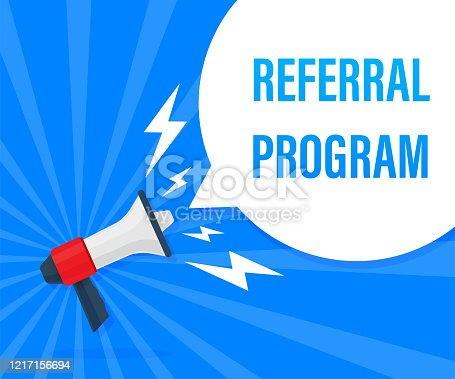 Referral program. Badge with megaphone icon. Flat vector illustration on blue background