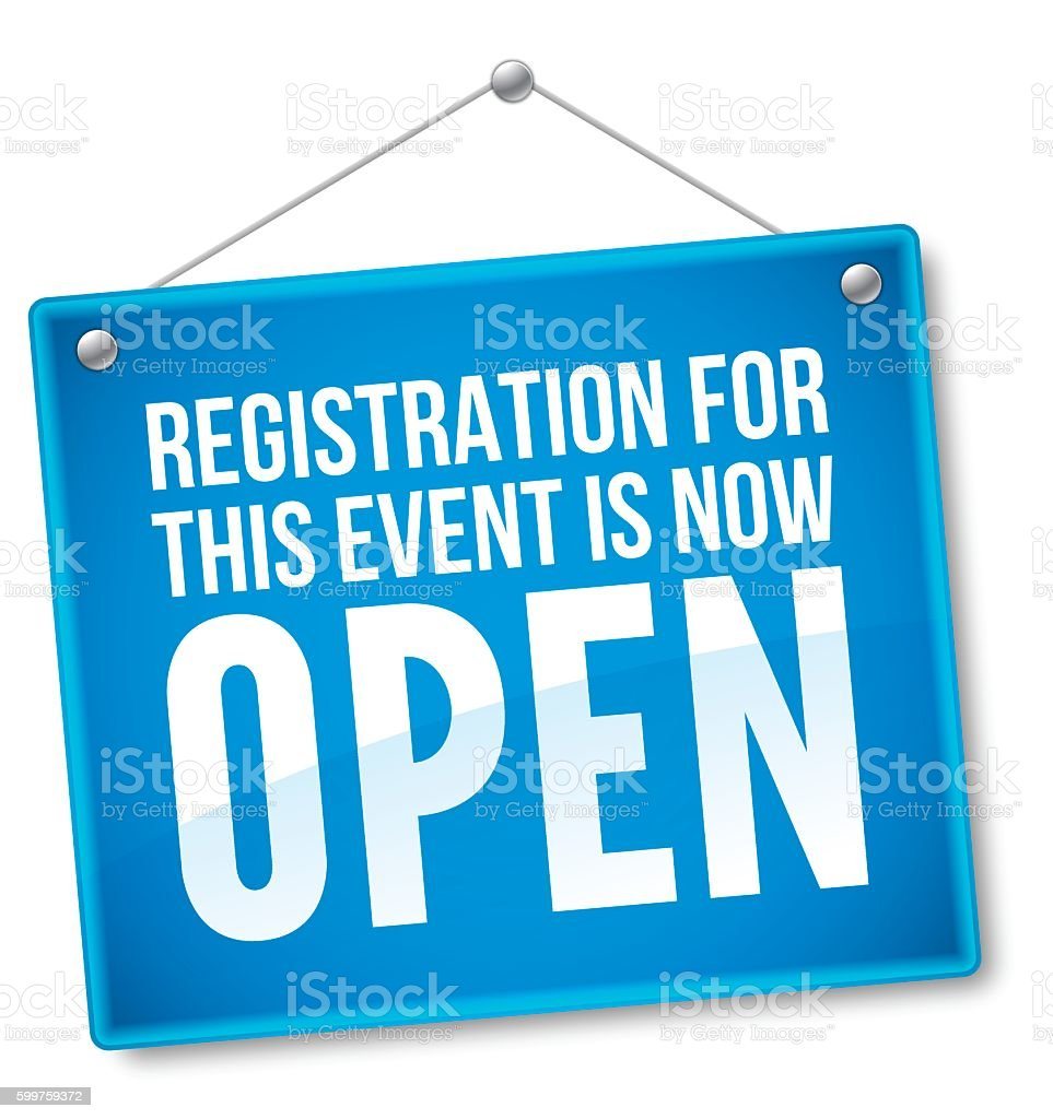 Registration for this Event is Now Open Sign vector art illustration