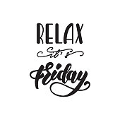 Relax, it's Friday lettering poster. Vector illustration.
