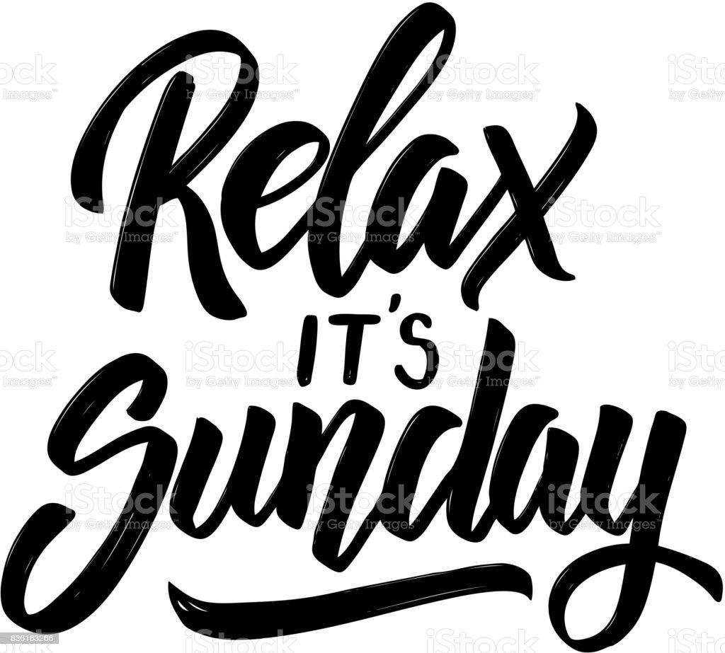 Relaxe é domingo. Mão desenhada letras frase isolado no fundo branco. - ilustração de arte em vetor