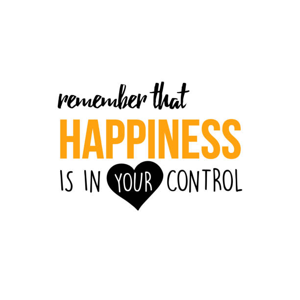 Remember that happiness is in your control vector art illustration