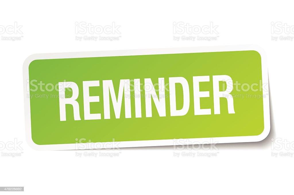 reminder green square sticker on white background vector art illustration