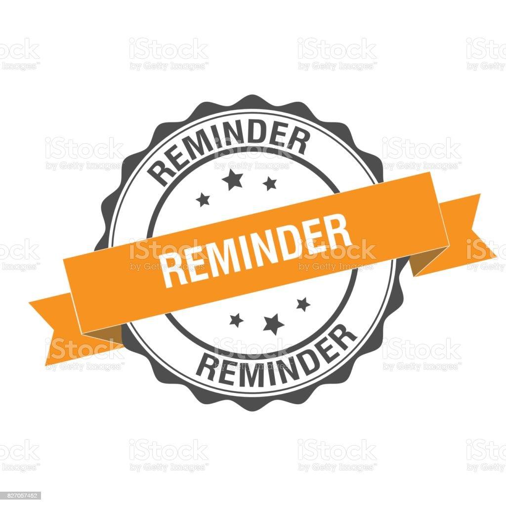 Reminder stamp illustration vector art illustration