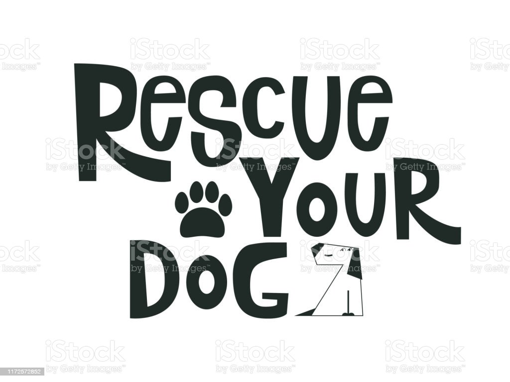 Rescue Your Dog Motivational Quote Adoption Concept Lettering Typography Template For Postercard Print Cup Isolated Vector Illustration With Dog And Paw Stock Illustration Download Image Now Istock