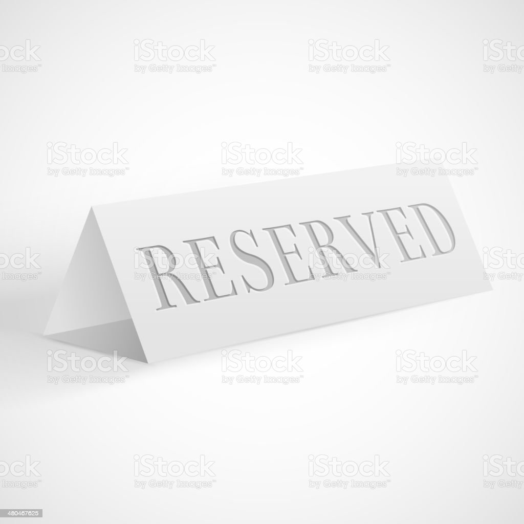Reservation sign vector art illustration
