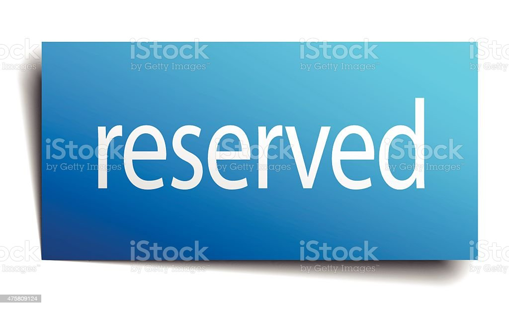 reserved blue paper sign on white background vector art illustration