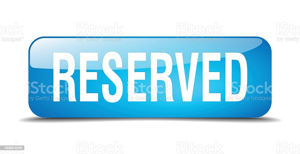 reserved blue square 3d realistic isolated web button vector art illustration