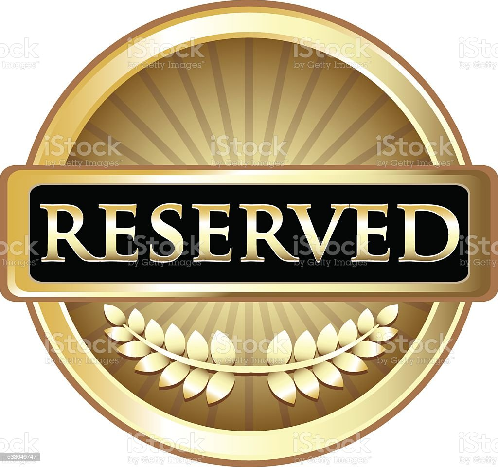 Reserved Gold Label vector art illustration