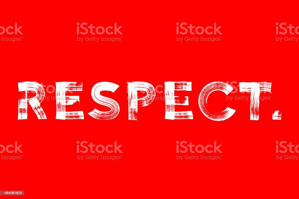 Respect paint brushed vector poster vector art illustration