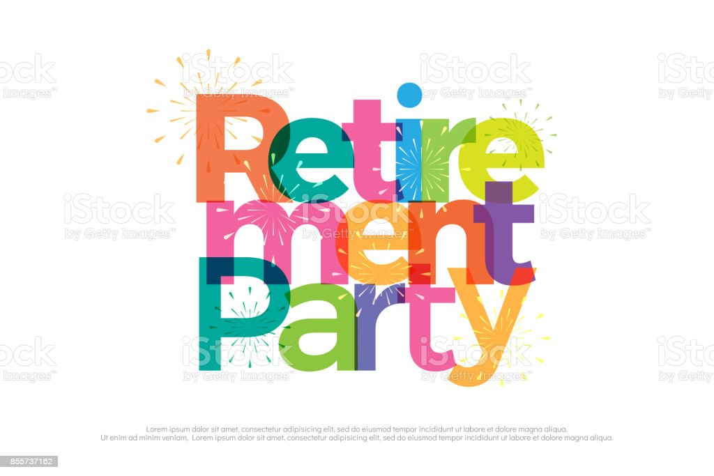 retirement party colorful with fireworks on white background. retirement party icon design for banner, card, t shirt or printing. vector illustrator vector art illustration