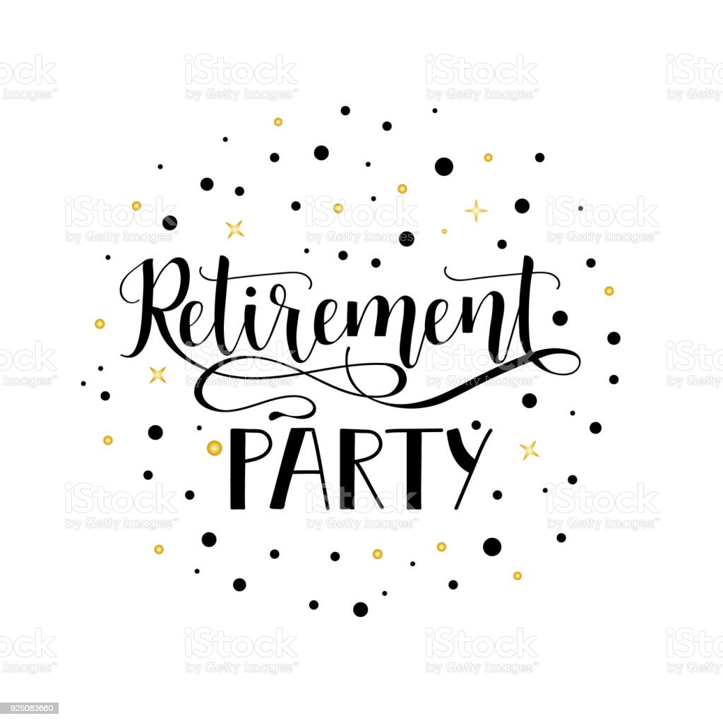 Retirement Party Lettering Hand Drawn Design Stock ...