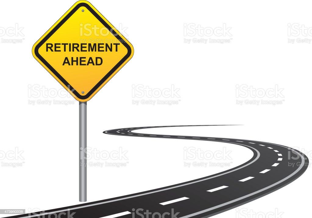 Retirement road sign vector art illustration