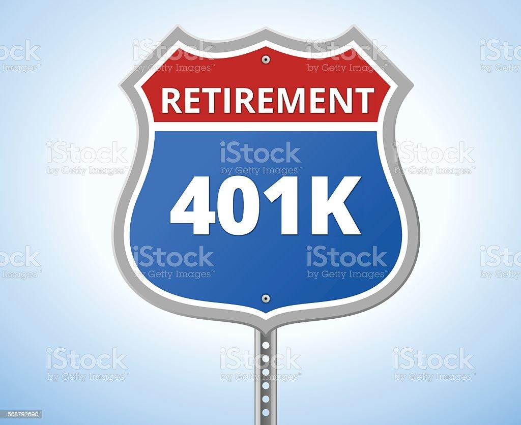 401K Retirement Route Sign vector art illustration
