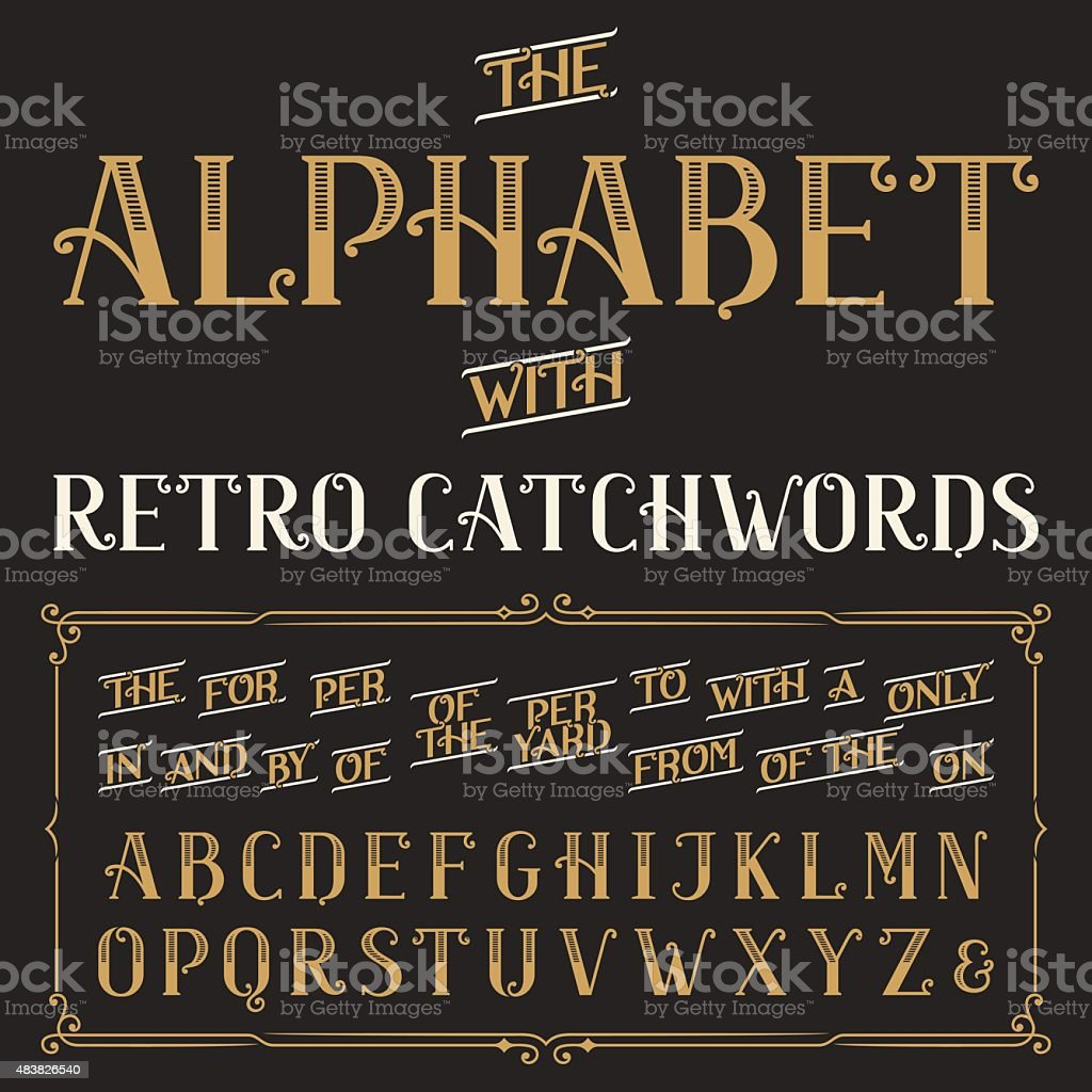 Retro alphabet vector font with catchwords. vector art illustration