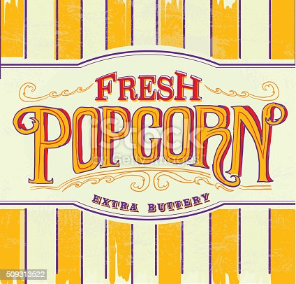 Vector illustration of a retro Fresh popcorn hand lettered sign design template. Easy to edit layers. Movies, popcorn, salty treat.  good eats, snacks, yummy,  butter, flavouring, savour, retro, signage, vintage, food, hand lettering, buttery, fresh, popped, corn, drive in, movies