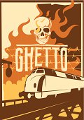 Retro ghetto poster with skull and locomotive. Vector illustration.
