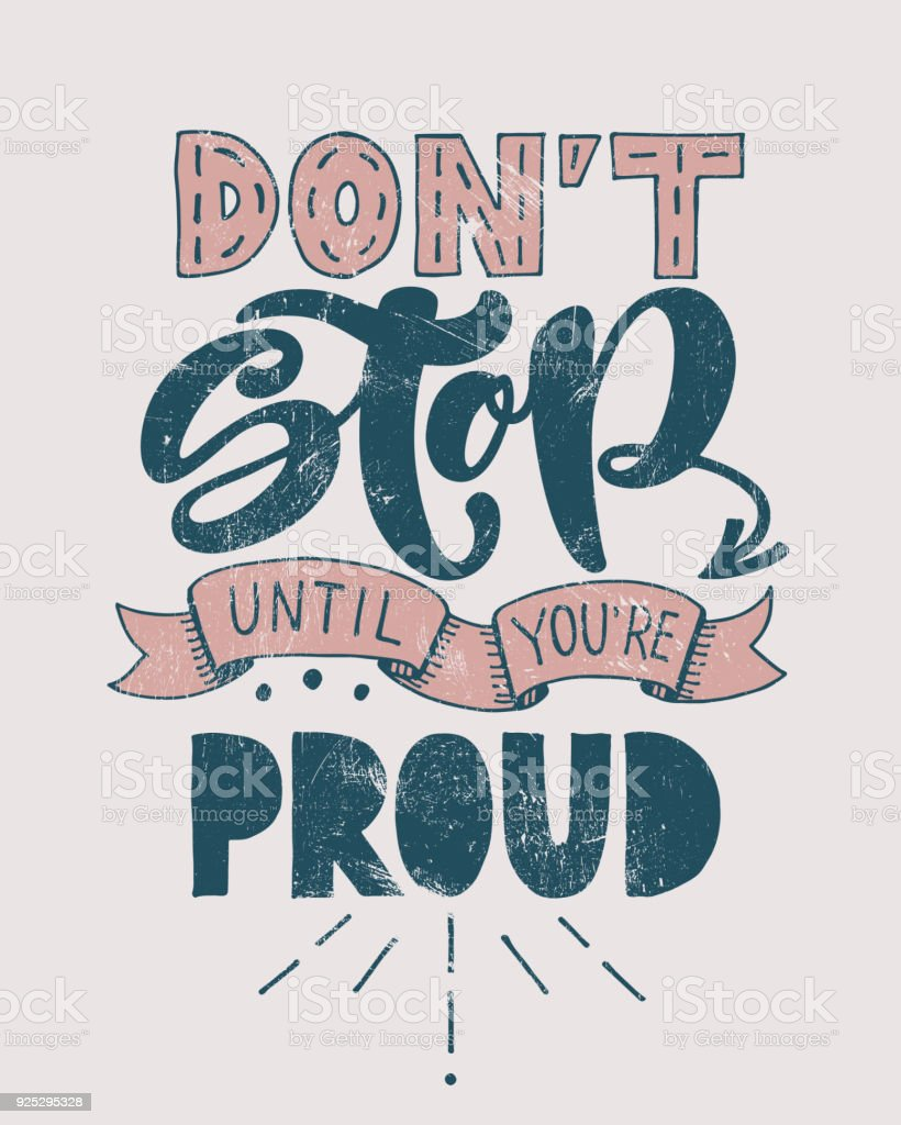 Retro motivational quote. Don't stop until you're proud . Vector illustration. Hand written lettering design. Poster or vintage banner. Sketch style calligraphy. royalty-free retro motivational quote dont stop until youre proud vector illustration hand written lettering design poster or vintage banner sketch style calligraphy stock illustration - download image now
