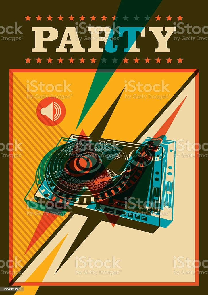 Retro party poster with turntable. vector art illustration