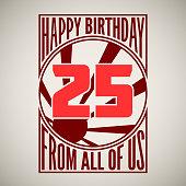 Retro poster. Birthday greeting, twenty-five years, vector banner.