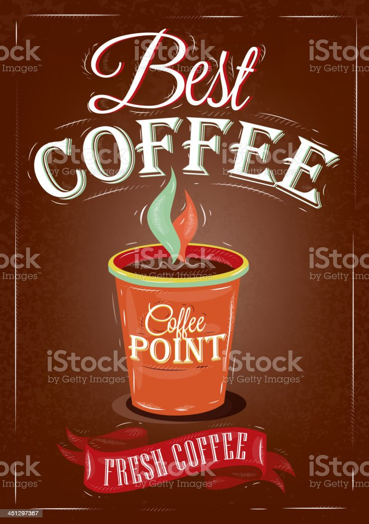 Retro poster in vintage style. Lettering best coffee. royalty-free stock vector art