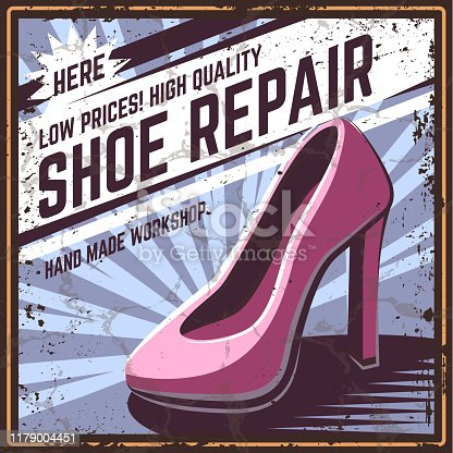Retro poster shoe repair, vector illustration. Shoe shop for men and women. Poster, banner, sticker in the old, retro, vintage style. With grunge texture.