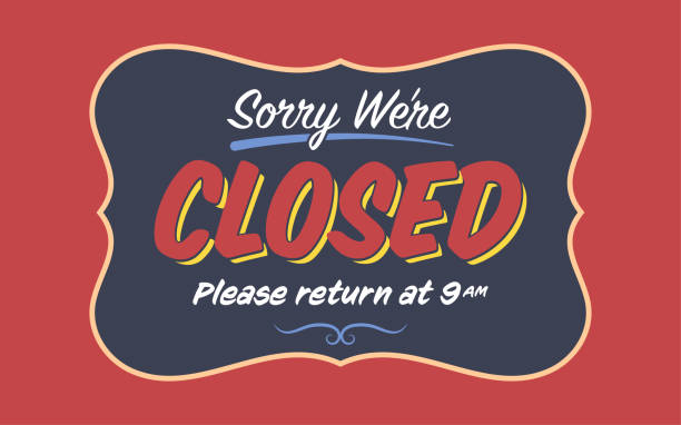 """Retro """"Sorry We're Closed"""" Shop Sign Template Retro """"Sorry We're Closed"""" Shop Sign Template on the Red Background closed sign stock illustrations"""