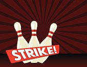"""Retro Style Bowling Poster. It has a dark red background with a starburst. There are three pins with a red banner in front. On the banner is the word """"strike"""""""
