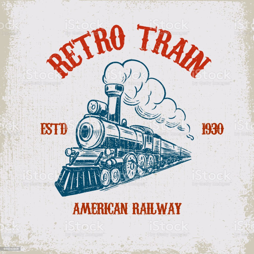 Retro train. Vintage locomotive illustration on grunge background. Design element for poster, emblem, sign, t shirt. vector art illustration