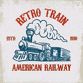 Retro train. Vintage locomotive illustration on grunge background. Design element for poster, emblem, sign, t shirt. Vector illustration