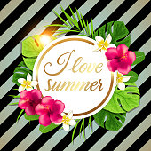 Summer round tropical banner with green palm leaves and flowers. I love summer lettering. Retro striped background.