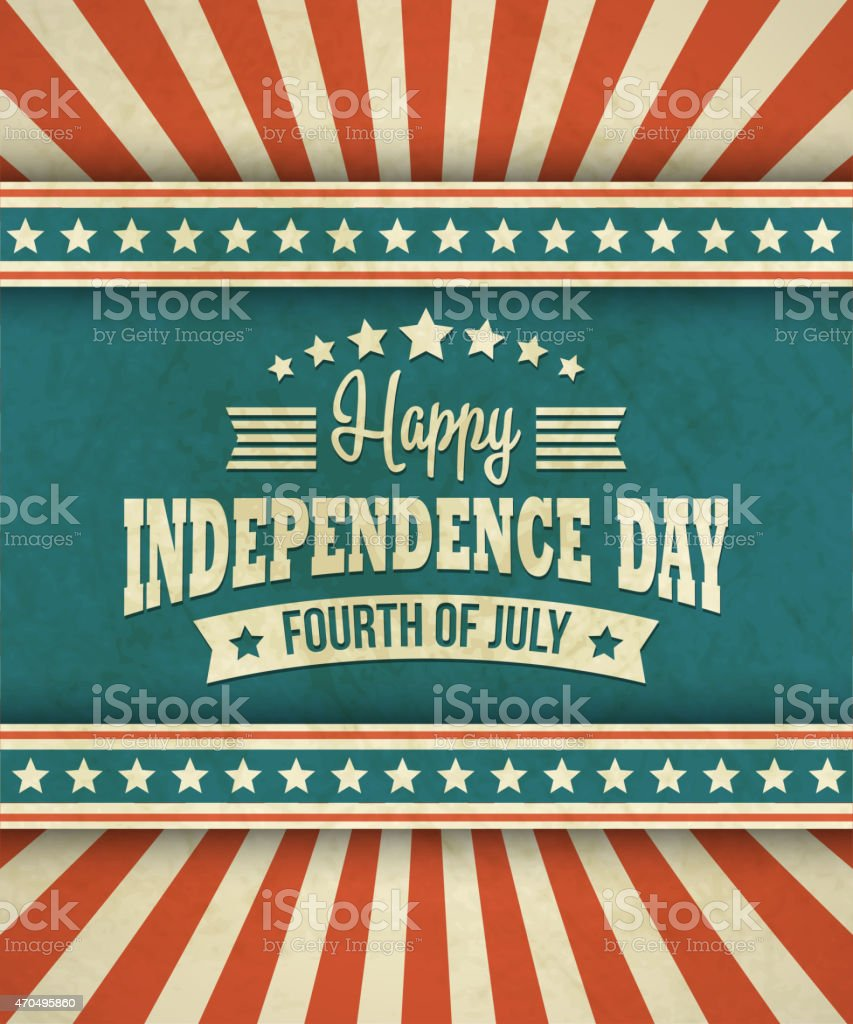 Retro typography card Independence Day. Vector illustration vector art illustration