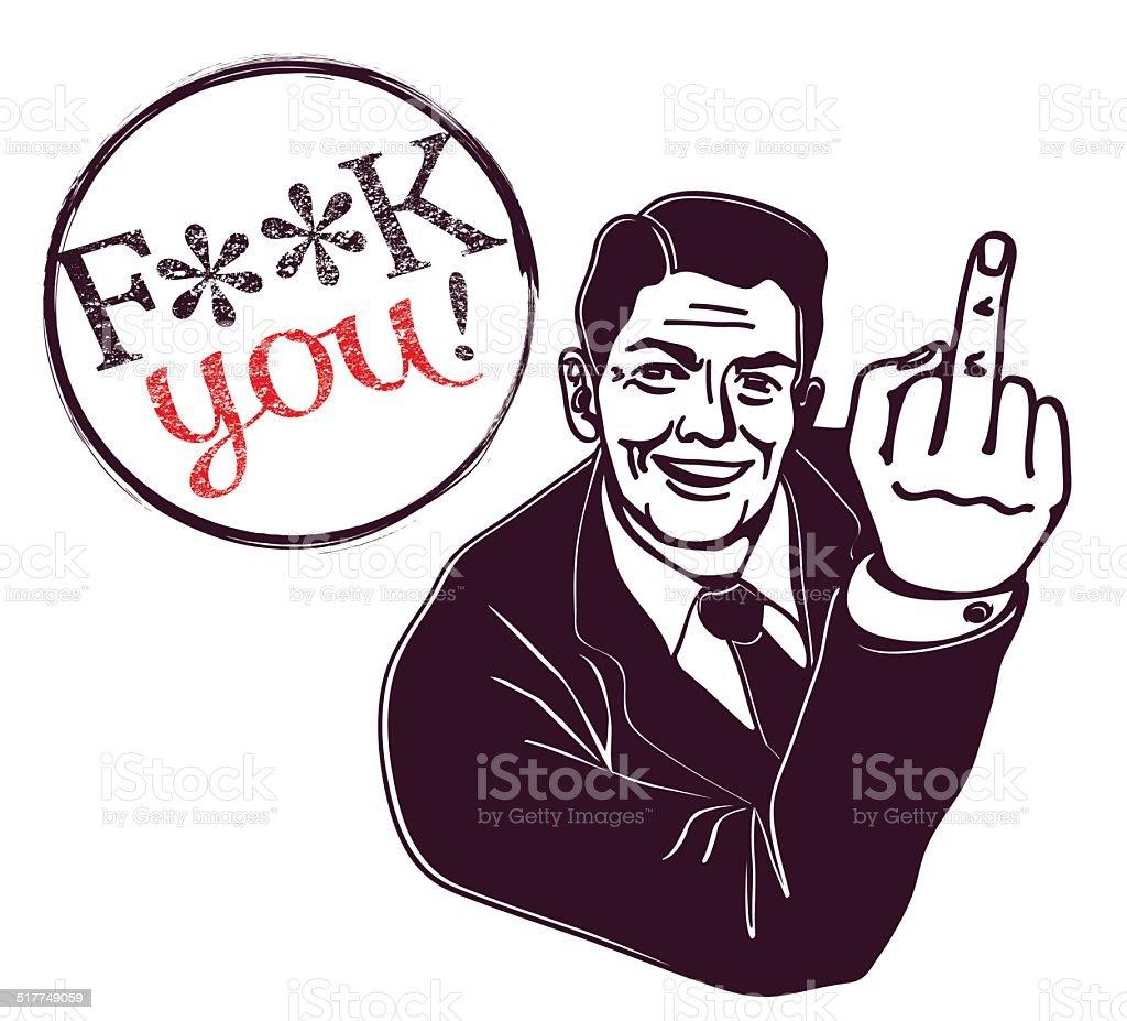 Retro vector clipart: fuck you! man showing middle finger sign vector art illustration