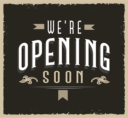Retro We're Opening Soon sign design for businesses old fashioned worn look