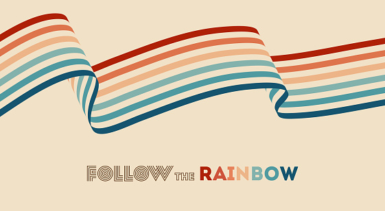 Twisted rainbow flag wave. Retrowave 80s art retro rainbow vector illustration with inspirational quote. Abstract rainbow lgbt flag background, turquoise and orange retro colors 1970s.