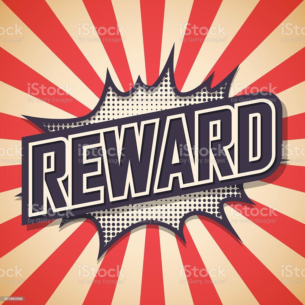 Reward. Comic Speech Bubble. Vector illustration vector art illustration