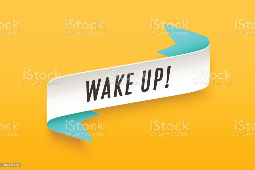 Ribbon with motivation text Wake Up vector art illustration