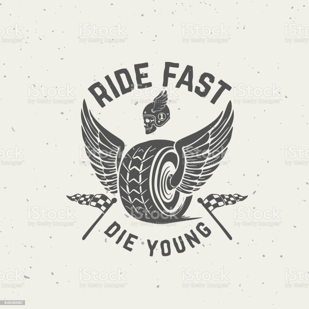 Ride fast die young. Hand drawn wheel with wings. Design element for poster, t-shirt, emblem. Vector illustration vector art illustration