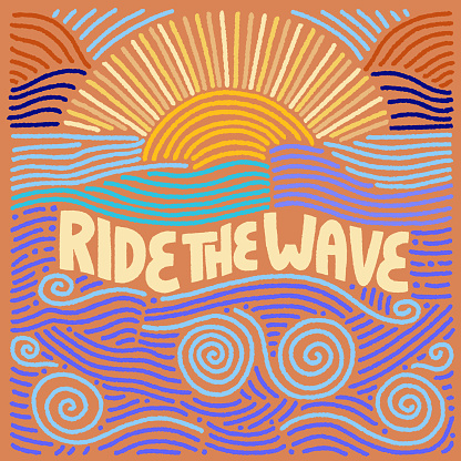Ride the wave inspirational summer quote