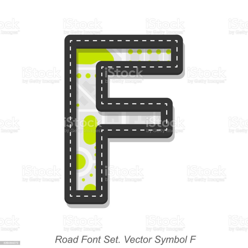 Road font sign, Symbol F, Object on a white background vector art illustration