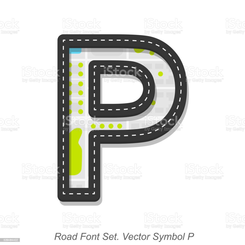 Road font sign, Symbol P, Object on a white background vector art illustration